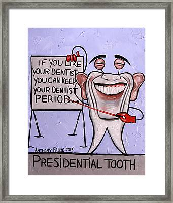 Presidential Tooth Dental Art By Anthony Falbo Framed Print by Anthony Falbo
