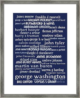 Presidents Of The United States 20130625bwco80 Framed Print by Wingsdomain Art and Photography