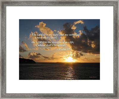 Psalm 27 1 The Lord Is My Light Framed Print by Susan Savad