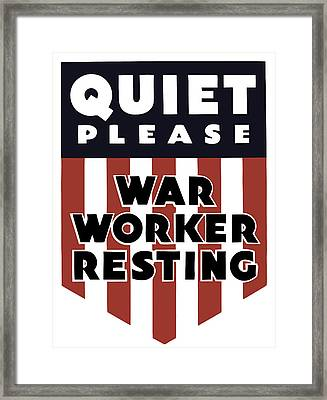 Quiet Please - War Worker Resting  Framed Print by War Is Hell Store