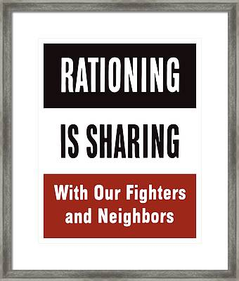 Rationing Is Sharing - Ww2 Framed Print by War Is Hell Store
