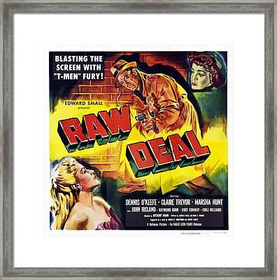 Raw Deal, From Bottom Left Marsha Hunt Framed Print by Everett