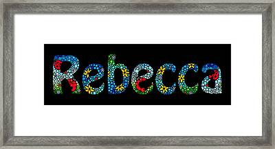 Rebecca - Customized Name Art Framed Print by Sharon Cummings