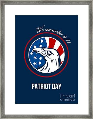 Remember 911 Patriots Day Poster Framed Print by Aloysius Patrimonio