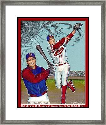 Roberto Alomar Hall Of Fame Framed Print by Ray Tapajna