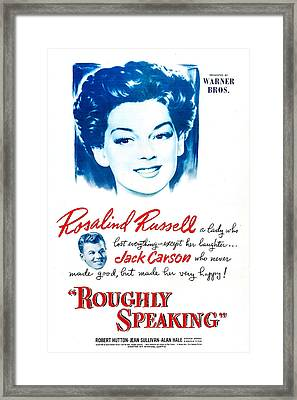 Roughly Speaking, Us Poster, Rosalind Framed Print by Everett
