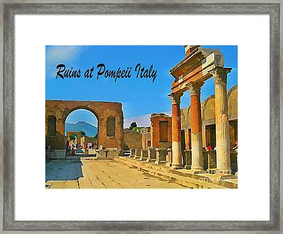 Ruins At Pompeii Italy Framed Print by John Malone