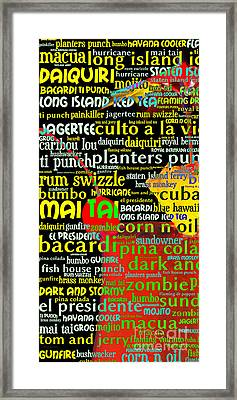 Rum Not Just Your Pirates Drink Anymore 20130627 Long V1 Framed Print by Wingsdomain Art and Photography