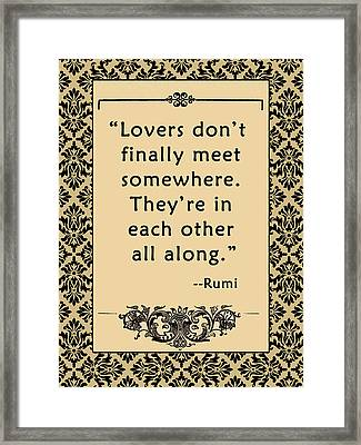 Rumi Quote About Love And Lovers Framed Print by Scarebaby Design