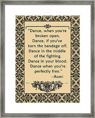 Rumi Quote  Dance Framed Print by Scarebaby Design