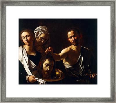 Salome Receives Head Of John The Baptist Framed Print by Michelangelo Merisi da Caravaggio