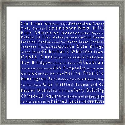 San Francisco In Words Blue Framed Print by Sabine Jacobs