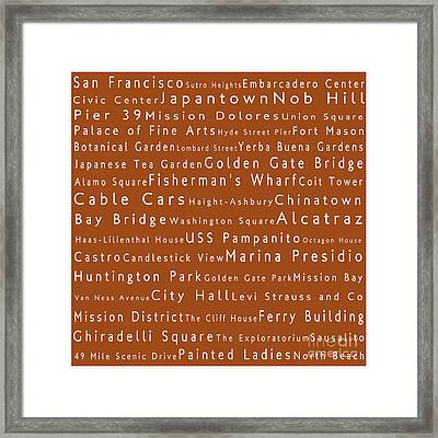 San Francisco In Words Toffee Framed Print by Sabine Jacobs