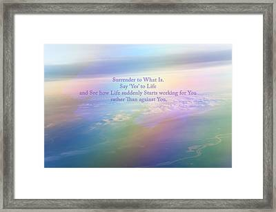 Say Yes To Life Framed Print by Jenny Rainbow