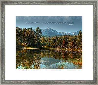 Scripture And Picture Psalm 23 Framed Print by Ken Smith