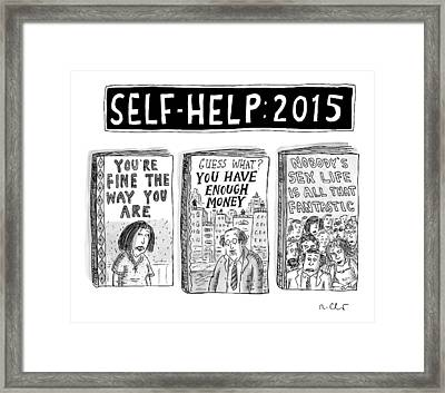 Self Help: 2015 -- Three Books With Titles That Framed Print by Roz Chast