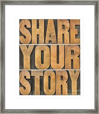Share Your Story Framed Print by Marek Uliasz