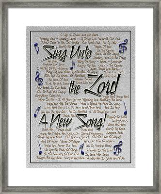 Sing Unto The Lord A New Song Framed Print by Carolyn Marshall