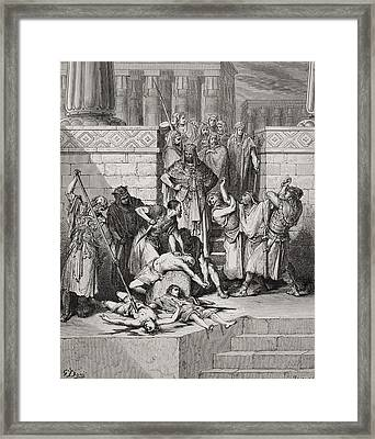 Slaughter Of The Sons Of Zedekiah Before Their Father Framed Print by Gustave Dore
