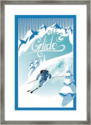 Slide And Glide Retro Ski Poster Framed Print by Sassan Filsoof