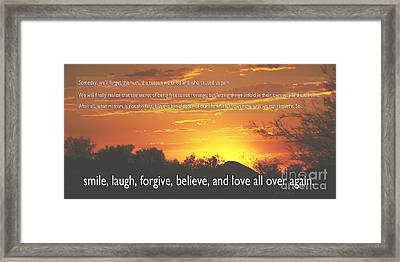 Smile Laugh Forgive Framed Print by Nancy E Stein