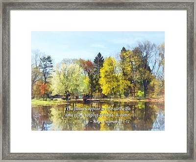 Song Of Solomon 2 11-12 -  The Flowers Appear  Framed Print by Susan Savad
