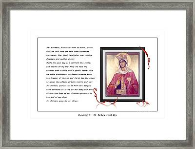 St. Barbara Protector From All Harm - Prayer - Petition Framed Print by Barbara Griffin