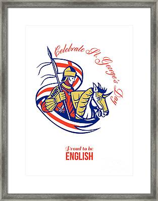 St. George Day Celebration Proud To Be English Retro Poster Framed Print by Aloysius Patrimonio