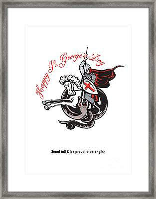Stand Tall Proud English Happy St George Stand Retro Poster Framed Print by Aloysius Patrimonio