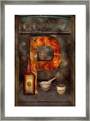 Steampunk - Alphabet - P Is For Pharmacy Framed Print by Mike Savad