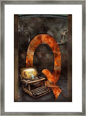 Steampunk - Alphabet - Q Is For Qwerty Framed Print by Mike Savad