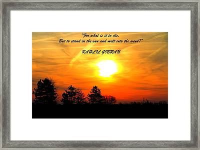 Sunrise Kahlil Gibran Framed Print by Dan Sproul