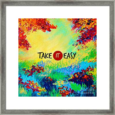 Take It Easy Framed Print by Julia Di Sano