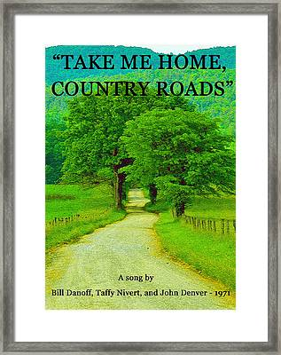 Take Me Home Country Roads Framed Print by David Lee Thompson