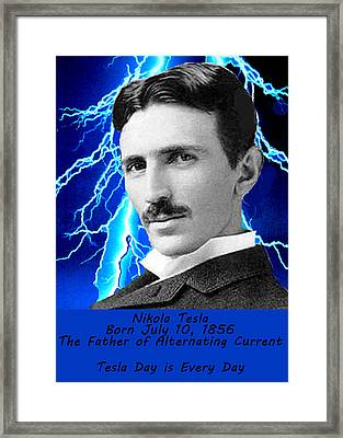 Tesla Day Is Every Day Framed Print by Bruce Iorio