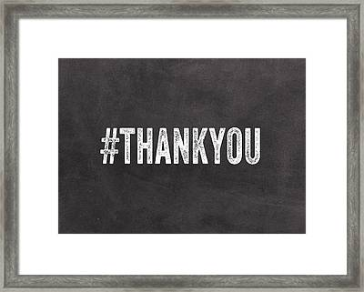 Thank You- Greeting Card Framed Print by Linda Woods