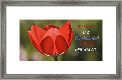 Thank You Law Enforcement Framed Print by Trish Tritz
