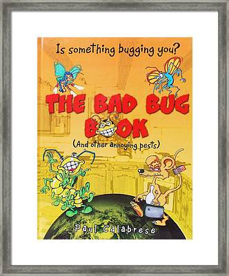 The Bad Bug Book Cover Framed Print by Paul Calabrese