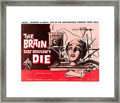 The Brain That Wouldn't Die Framed Print by MMG Archives