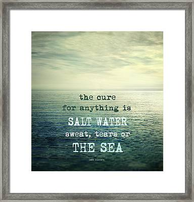 The Cure For Anything Is Salt Water Sweat Tears Or The Sea Framed Print by Guido Montanes Castillo
