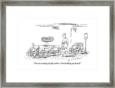 The Daughter Claims She Is Building Her Brand Framed Print by Barbara Smaller