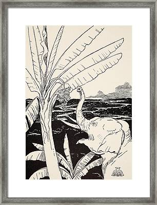 The Elephant's Child Going To Pull Bananas Off A Banana-tree Framed Print by Joseph Rudyard Kipling