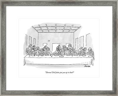 The Last Supper Framed Print by Jack Ziegler