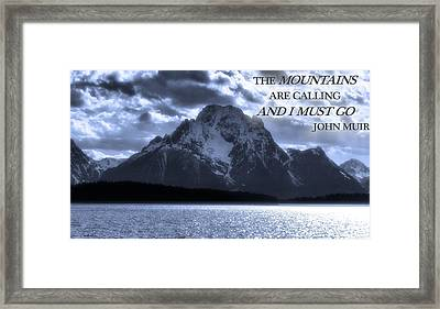 The Mountains Are Calling John Muir Framed Print by Dan Sproul