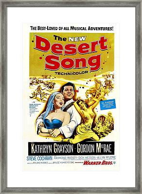 The New Desert Song, Us Poster Framed Print by Everett