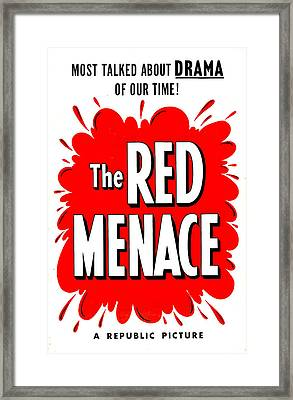 The Red Menace, Us Poster, 1949 Framed Print by Everett