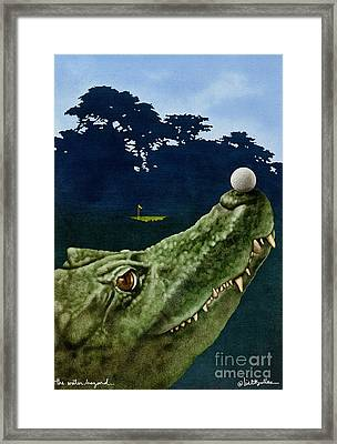 The Water Hazard... Framed Print by Will Bullas