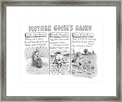 There Are Three Panels With Three Haikus Framed Print by Roz Chast