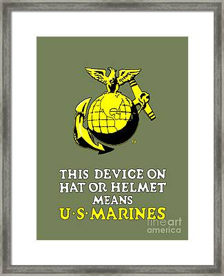 This Device Means U S Marines Framed Print by God and Country Prints