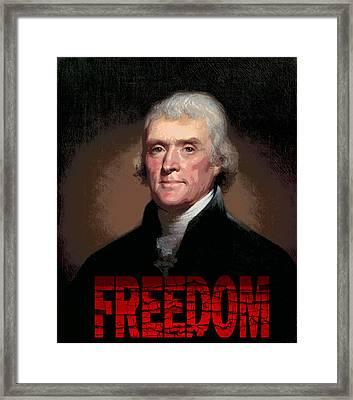 Thomas Jefferson Freedom Framed Print by Daniel Hagerman